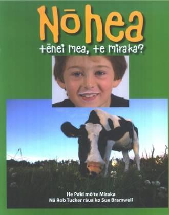 Nohea Tenei Mea, te Miraka? (Where Does Milk Come From? Maori)