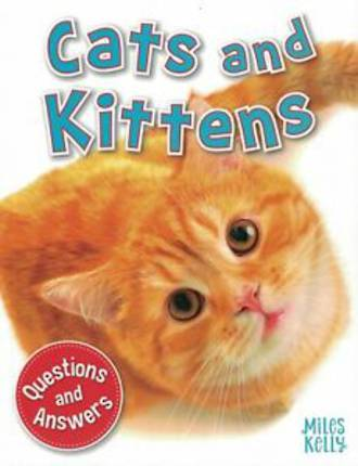 Miles Kelly My First Q & A Cats And Kittens