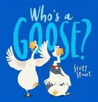 Who's A Goose (Hardback)