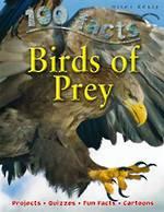 100 Facts Birds of Prey