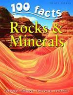 100 Facts Rocks & Minerals