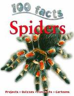 100 Facts Spiders