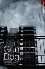 Gun Dog by Peter Lancett