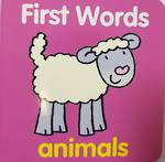First Words Animals - Board book