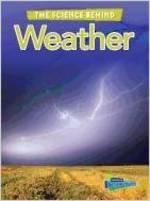 The science behind weather by Darlene R. Stille