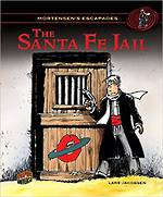 The Santa Fe Jail by Lars Jakobsen