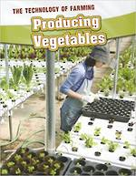 Technology Of Farming - Producing Vegetables