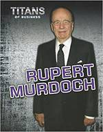 Titans of business - Rupert Murdoch by Dennis Fertig