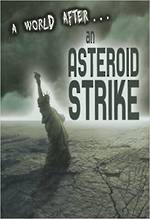 A world after an asteroid strike by Alex woolf