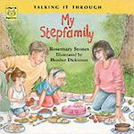 Talking it through - My step family by Rosemary Stones