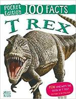 100 Facts Pocket Edition - T Rex