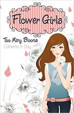 Flower Girls - Too many blooms by Catherine R. Daly