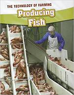 Technology Of Farming - Producing Fish