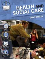 In the workplace - Health and social care by Geoff Barker
