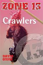 Zone 13 - Crawlers by David Orme