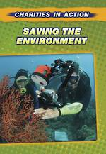 Charities In Action - Saving the environment by andrew Langley