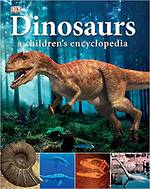 DK Dinosaurs a Children's Encyclopedia