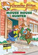 Geronimo Stilton - Mouse House Hunter #61