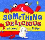 Something Delicious by Jill Lewis