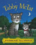 Tabby McTat by Julia Donaldson