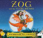 Zog and the flying doctors by Julia Donaldson
