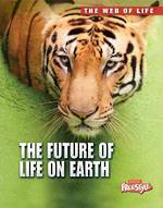 The web of life - The future of life on Earth