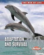 The web of life - Adaption and survival by Robert Snedden