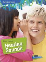 Exploring sound - Hearing sounds