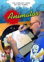 The coolest jobs on the planets - Animator by Tom Bancroft