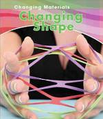 Changing materials - Changing shape by Chris Oxlade