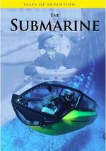 Tales of invention - The submarine by Richard & Louise Spilsbury