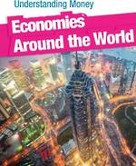 Understanding money - Economies around the world by Gail Fay