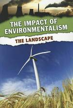 The impact of environmentalism - The landscape by Neil Morris