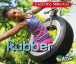 Exploring materials - Rubber by Abby Colich