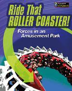 Ride that roller coaster - Forces at an Amusement Park