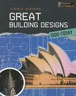 Iconic Designs Great Building Designs 1900 - Today