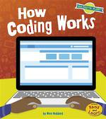 Our digital planet - How coding works by Ben Hubbard