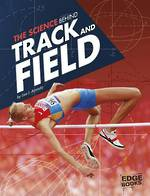 The science behind track and field by Lisa J. Amstutz