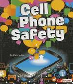 Cell Phone Safety by Kathy Allen