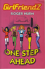 Girlfriendz - One Step Ahead by Roger Hurn