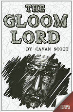 The Gloom Lord by Cavan Scott