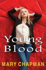 Young Blood by Mary Chapman