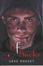 Vampire Dawn - Life Sucks by Anne Rooney