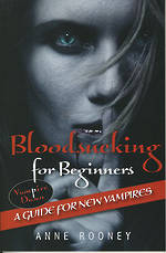 Vampire Dawn - Bloodsucking For Beginners by Anne Rooney