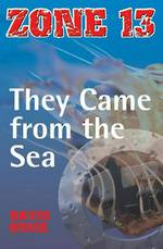 Zone 13 - They came fom the sea by David Orme