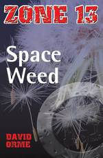 Zone 13 - Space weed by David Orme