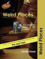 Trail Blazers - Weird Places by David Orme