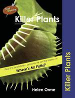 Trail Blazers - Killer Plants by Helen Orme