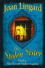 The stolen sister by Joan Lingard
