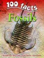 Miles kelly - 100 facts fossils